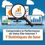 Google Analytics 7 Statistiques pour optimiser votre site